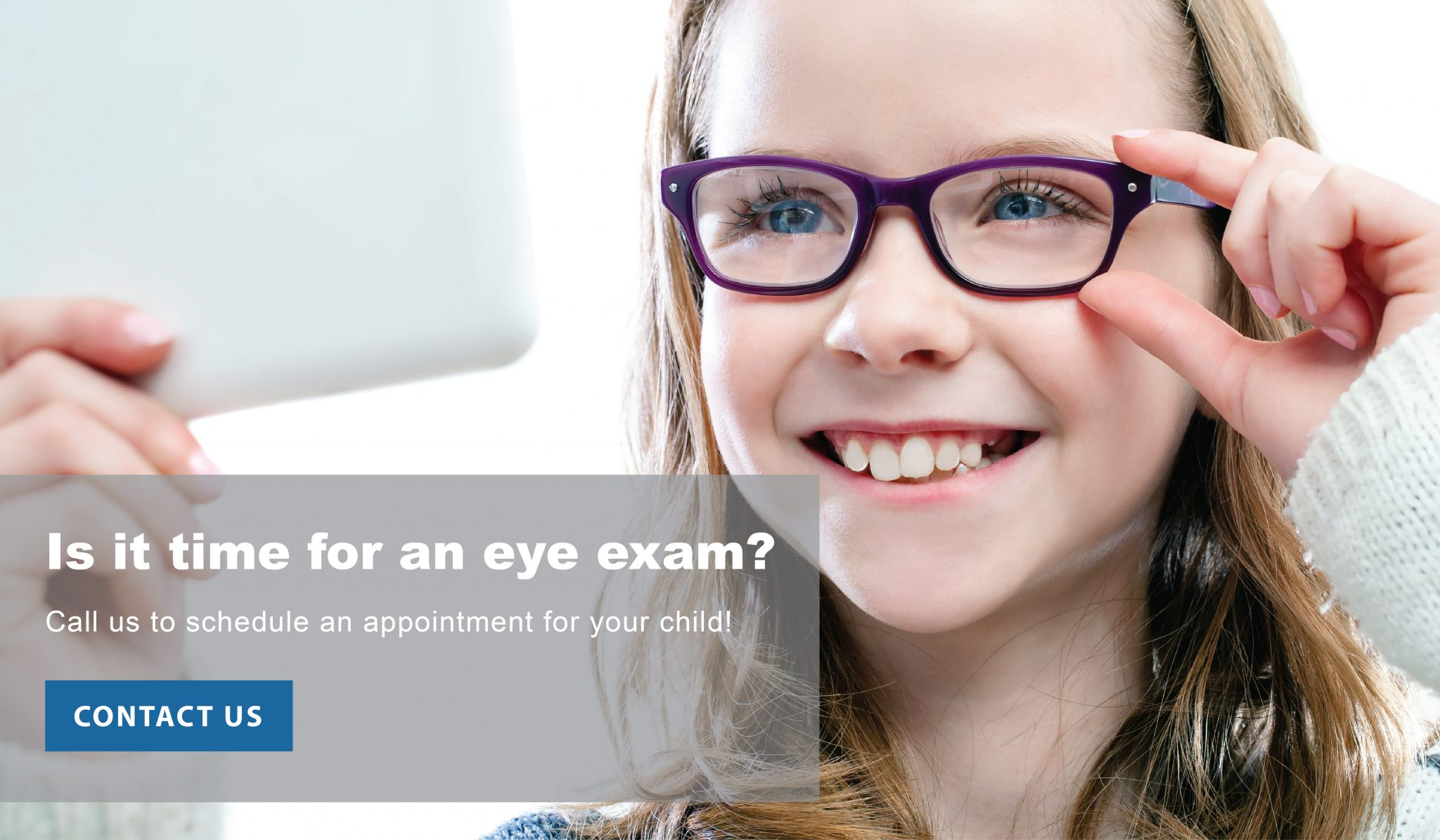 26006212837 When Should You Take Your Child to the Eye Doctor